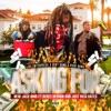 Asking For (feat. Derez DeShon & Just Rich Gates) - Single album lyrics, reviews, download