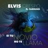 Si Tu Novio No Te Llama song lyrics