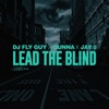 Lead the Blind (feat. Gunna & Jay 5) - Single album lyrics, reviews, download