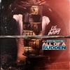 All of a Sudden (feat. Moneybagg Yo) - Single album lyrics, reviews, download