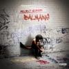 Balmains - Single album lyrics, reviews, download