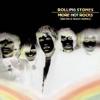 More Hot Rocks (Big Hits & Fazed Cookies) album lyrics, reviews, download
