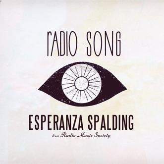 Radio Song - Single by Esperanza Spalding album reviews, ratings, credits