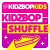 KIDZ BOP Shuffle - Single album lyrics, reviews, download