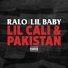 Lil Cali & Pakistan - Single album lyrics, reviews, download
