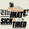 Ultimate / Sick & Tired (BADBADNOTGOOD Sessions) [feat. BADBADNOTGOOD] - Single album lyrics, reviews, download