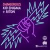 Dangerous - Single album lyrics, reviews, download