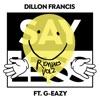 Say Less (feat. G-Eazy) [Remixes], Vol. 2 album lyrics, reviews, download