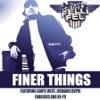 Finer Things (feat. Kanye West, Jermaine Dupri, Fabolous & Ne-Yo) - Single album lyrics, reviews, download