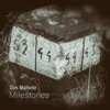 Milestones album lyrics, reviews, download