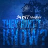 They Ain't Know (feat. G Herbo) - Single album lyrics, reviews, download