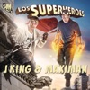 Los Superheroes by J King y Maximan album lyrics