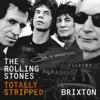 Totally Stripped - Brixton (Live) album lyrics, reviews, download