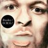 O.M.G.! by Rusko album lyrics