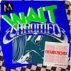 Wait (Chromeo Remix) - Single album lyrics, reviews, download