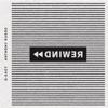 Rewind (feat. Anthony Russo) - Single album lyrics, reviews, download