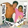 This Is How You Smile album lyrics, reviews, download