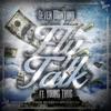 Fly Talk (feat. Young Thug) - Single album lyrics, reviews, download