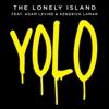 YOLO (feat. Adam Levine & Kendrick Lamar) - Single album lyrics, reviews, download