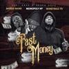 Fast Money (feat. Murda Mank & Moneybagg Yo) - Single album lyrics, reviews, download