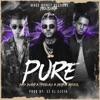 Pure (feat. Bad Bunny, Bryant Myers, Ez El Ezeta & DJ Luian) - Single album lyrics, reviews, download