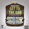 Get to the Bag (feat. BabyFace Ray & Philthy Rich) - Single album lyrics, reviews, download