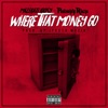 Where That Money Go - Single album lyrics, reviews, download