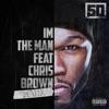 I'm the Man (Remix) [feat. Chris Brown] - Single album lyrics, reviews, download