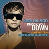 Knock You Down (Moto Blanco Club Remix) [feat. Kanye West & Ne-Yo] - Single album lyrics, reviews, download