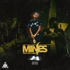 Mines (feat. Payroll Giovanni & Team Eastside Peezy) - Single album lyrics, reviews, download