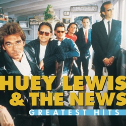 Greatest Hits (Remastered) by Huey Lewis & The News album reviews, download