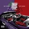 Drop Top (feat. Key Glock) - Single album lyrics, reviews, download