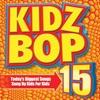 Kidz Bop 15 album lyrics, reviews, download