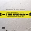 2 The Hard Way - Single album lyrics, reviews, download