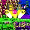 BaBaBa (feat. Young Ash) - Single album lyrics, reviews, download