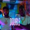 Double (feat. Tory Lanez) - Single album lyrics, reviews, download