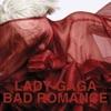 Bad Romance - Single album lyrics, reviews, download