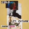 Cold (feat. Future) [Measic Remix] - Single album lyrics, reviews, download