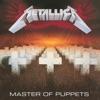 Master of Puppets (Remastered) album lyrics, reviews, download