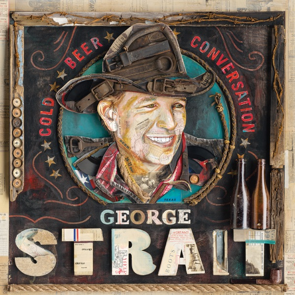 Cold Beer Conversation by George Strait album reviews, ratings, credits