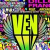 Ven (feat. Arcángel & Quimico Ultramega) - Single album lyrics, reviews, download