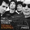 Totally Stripped: Paris (Live) album lyrics, reviews, download