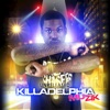 Unreleased Killadelphia Muzik album lyrics, reviews, download