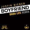 Boyfriend (Dada Life Remix) - Single album lyrics, reviews, download