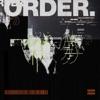 Order - Single album lyrics, reviews, download