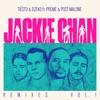 Jackie Chan (feat. Preme & Post Malone) [Remixes, Vol. 1] - EP album lyrics, reviews, download