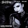 Girlfriend (feat. Vybz Kartel & Tory Lanez) - Single album lyrics, reviews, download
