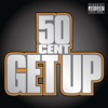 Get Up - Single album lyrics, reviews, download