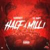 Half a Milli (feat. Lil Baby) - Single album lyrics, reviews, download