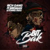 Bit Bak (feat. Birdman & Young Thug) - Single album lyrics, reviews, download